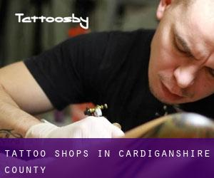 Tattoo Shops in Cardiganshire County